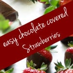 Delicious and simple chocolate covered strawberries are a sweet and stunning dessert!