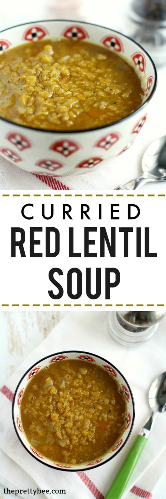 Fragrant, spicy, delicious curried red lentil soup. This soup is healthy and tasty - perfect for an easy dinner!