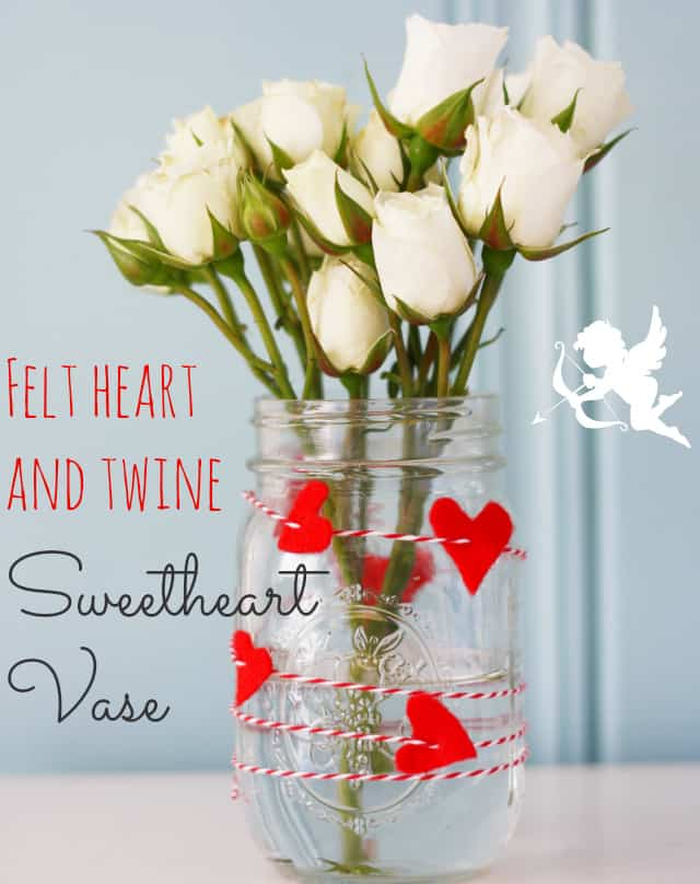 Diy Felt Heart And Twine Mason Jar Vase The Pretty Bee