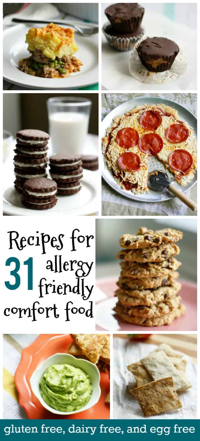 31 recipes for allergy friendly comfort food. Recipes that are gluten free, dairy free, and egg free.