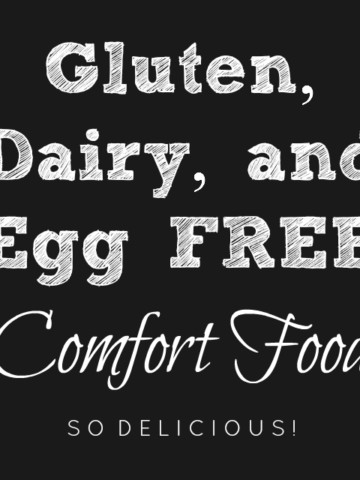 Learn how to successfully prepare allergy friendly food with these 31 recipes for delicious gluten free, dairy free, and egg free comfort food.