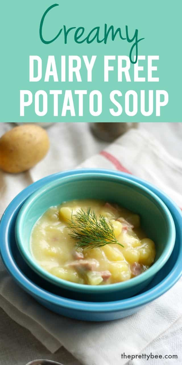 Creamy Dairy Free Potato Soup with Ham. - The Pretty Bee