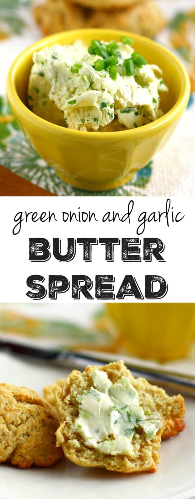 A flavored butter spread made with green onions and garlic. Easy to make!