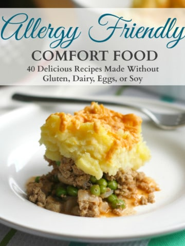 Allergy Friendly Comfort Food ebook for $3.99 at theprettybee.com. #vegan #glutenfree #soyfree