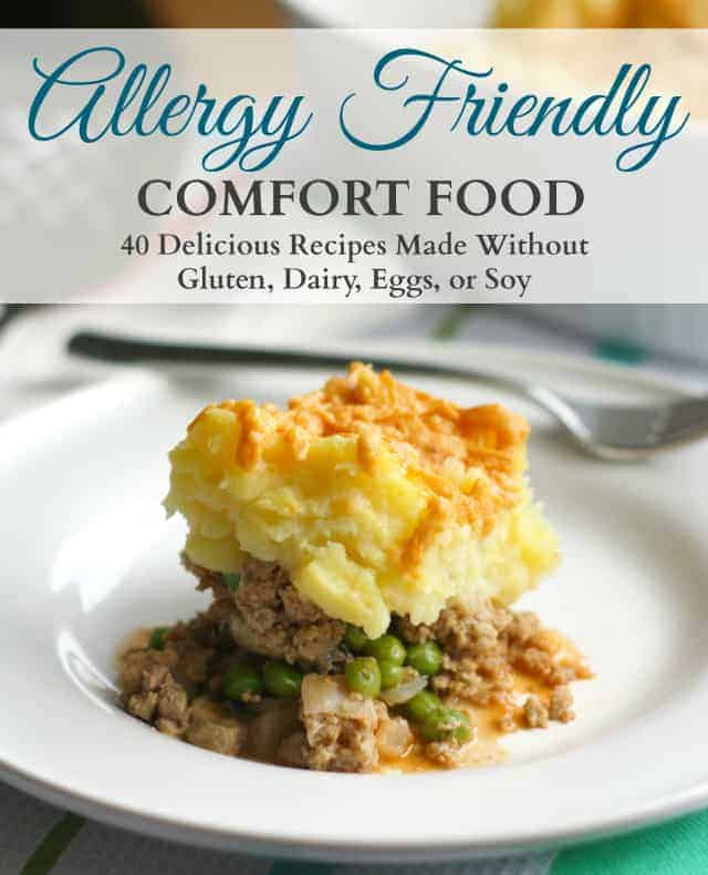 Allergy Friendly Comfort Food ebook for $3.99 at theprettybee.com. #vegan #glutenfree #soyfree