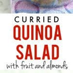 A fresh and flavorful curried quinoa salad that's both sweet and savory! This salad is perfect for a potluck.