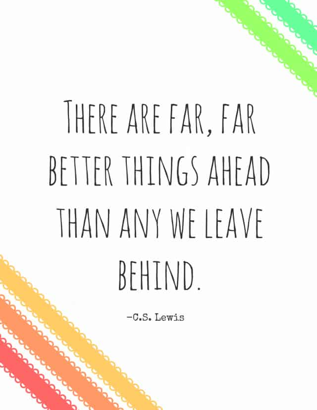 Better Things Ahead C.S. Lewis Quote Free Printable