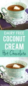 dairy free coconut cream hot chocolate