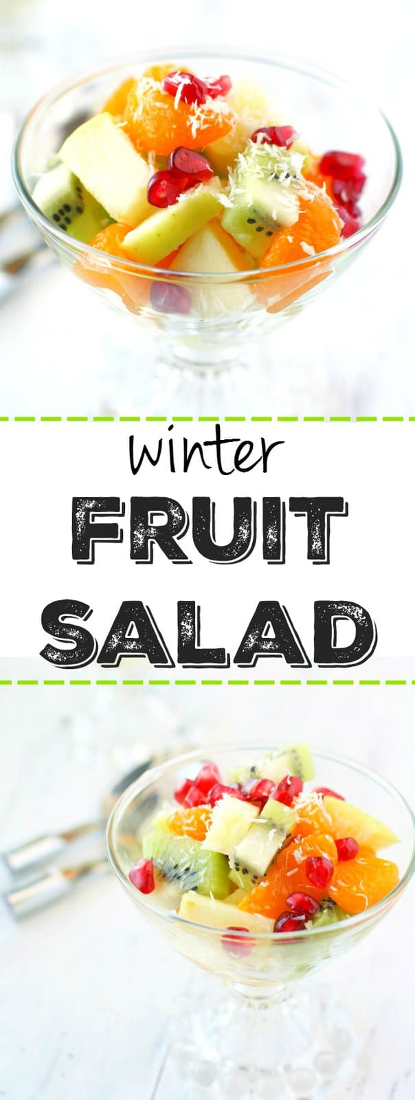 Fresh and colorful winter fruit salad - the perfect light dessert or side for a brunch!