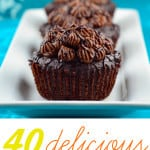40 Delicious Vegan Cupcake Recipes.