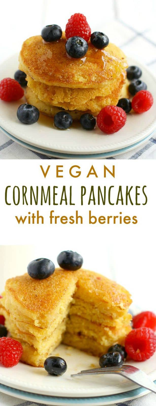Cornmeal pancakes are the perfect weekend breakfast! These #vegan pancakes are great topped with syrup and fresh berries! #pancakes #vegan #plantbased