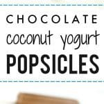 Cool off with a delicious chocolate coconut yogurt popsicle! This is an easy recipe for healthier homemade fudge pops.