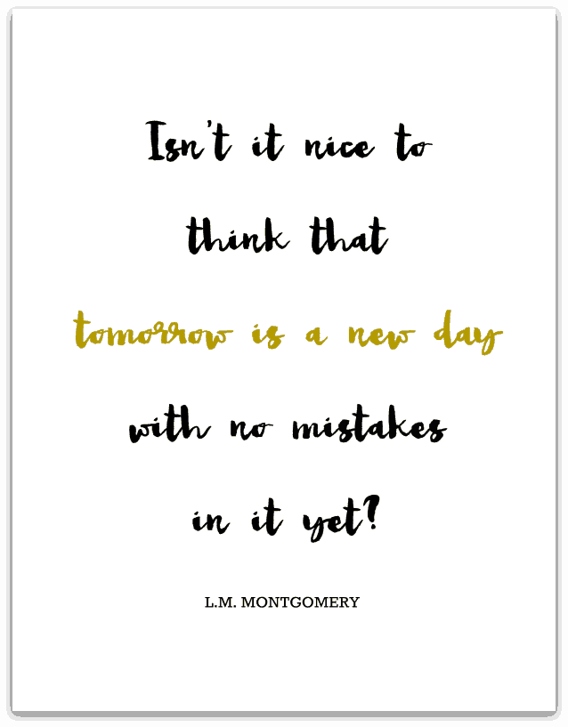 Free printables of L.M. Montgomery quotes from theprettybee.com