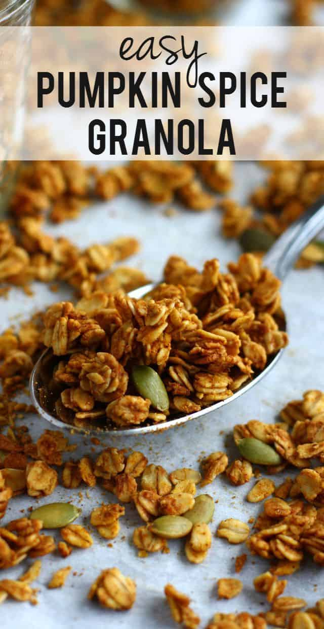 EASY and TASTY pumpkin spice granola recipe. A healthy breakfast that is just right for chilly fall mornings!