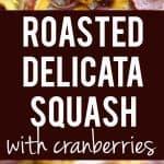 delicious roasted delicata squash recipe