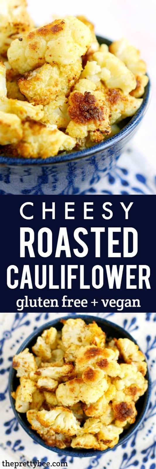 Easy, cheesy, dairy free and vegan roasted cauliflower recipe. This is an amazing side dish that's healthy and tasty! #vegan #grainfree #glutenfree #dairyfree #cauliflower