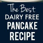 easy dairy free pancake recipe