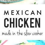 This slow cooker Mexican chicken is a delicious and easy dinner idea. It's just right over tortilla chips or rice and beans. #ad