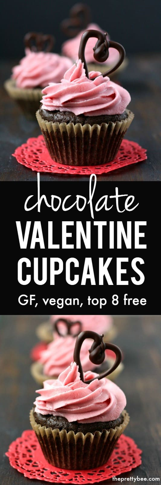 Chocolate Valentine Cupcakes Gluten Free Vegan The Pretty Bee