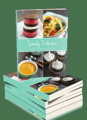 Simply Delicious Allergy Friendly Recipes