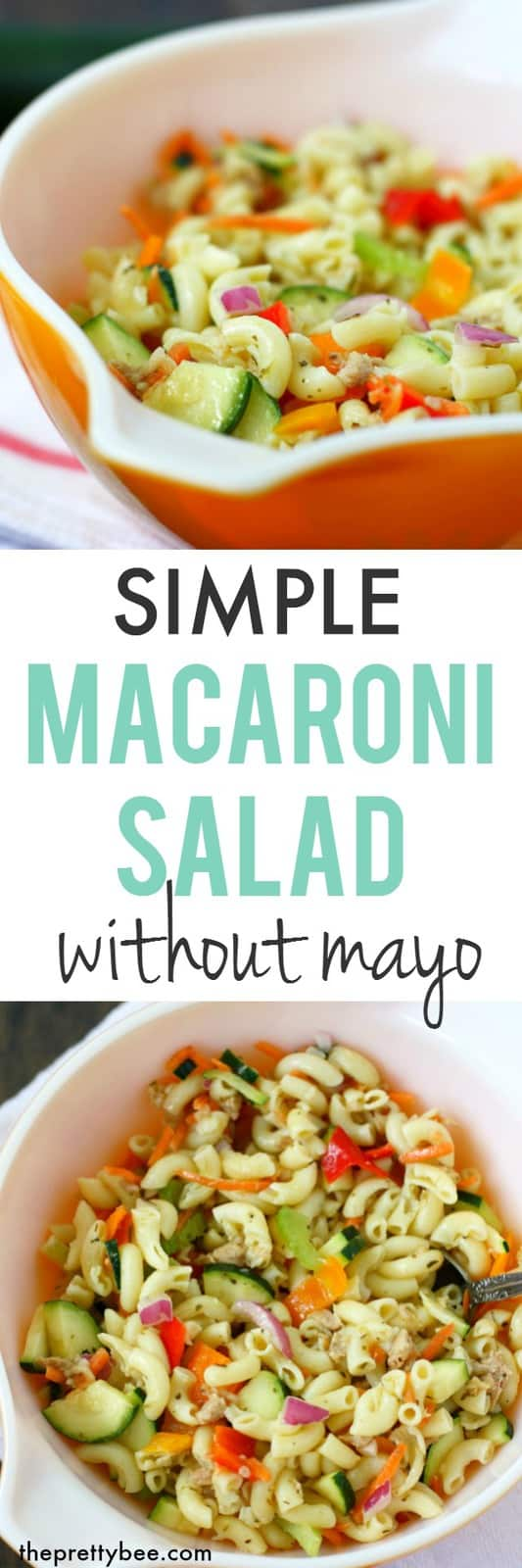 Delicious and easy macaroni salad without mayonnaise - this is a perfect salad for summer parties!