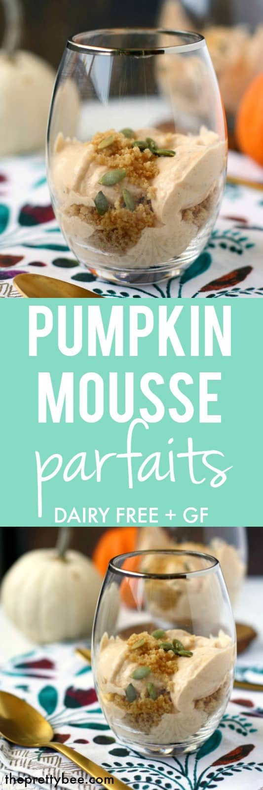 Light, fluffy, dairy free pumpkin mousse parfaits are a wonderful dessert for the holiday season!