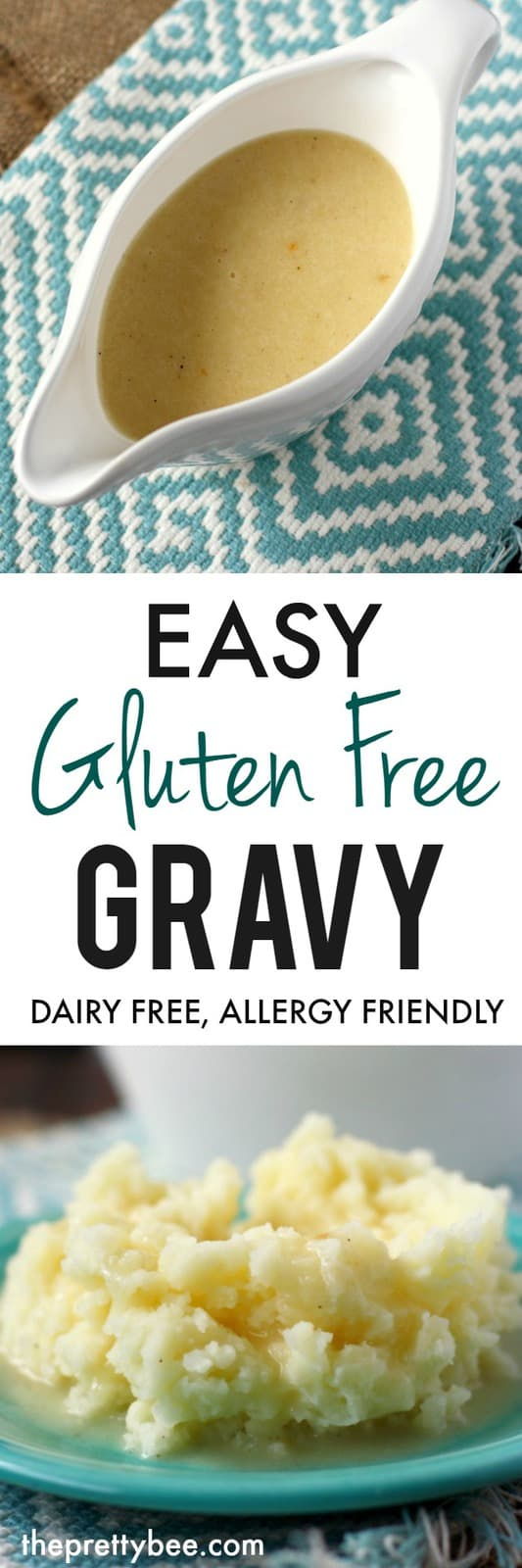 Easy and flavorful gravy is the perfect finishing touch to your holiday meal! #glutenfree #dairyfree