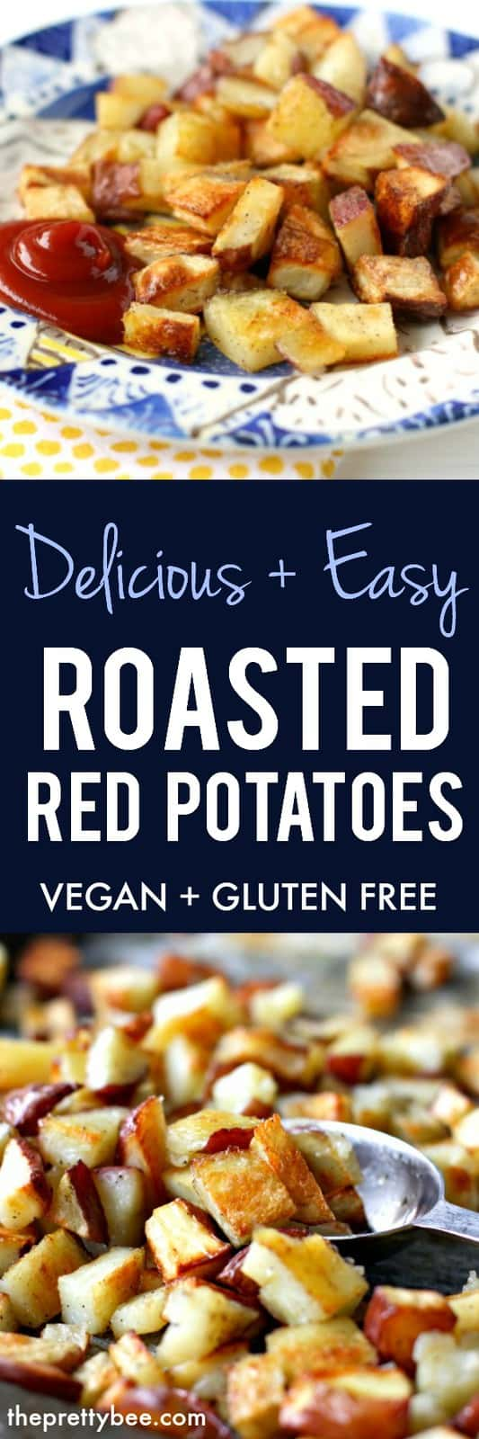 Easy and tasty roasted red potatoes are the perfect side dish for the cooler weather! Enjoy these potatoes for dinner or even breakfast! #glutenfree #dairyfree #vegan