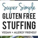 super simple gluten free bread stuffing