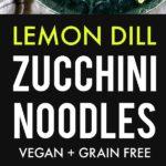 dill lemon zucchini noodles