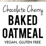 chocolate chip cherry baked oatmeal